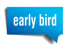 Early bird blue 3d speech bubble. Early bird blue 3d square isolated speech bubble royalty free illustration