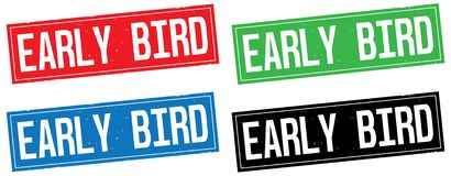 EARLY BIRD text, on rectangle stamp sign. Stock Images