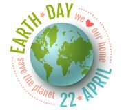Earth day 22 april. Vector vintage poster for Earth day. Earth day 22 april. We love our planet Stock Images