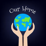 Earth Day card with planet and hands. Our home. Vector illustration.  vector illustration