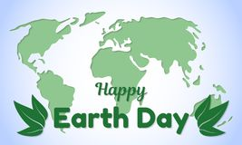 Earth Day theme greeting card or banner. Greeting inscription and green leaves on a background of a world map cut out of. The paper. Vector illustration Royalty Free Stock Image