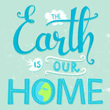 The Earth is our home. Vector earth day poster Royalty Free Stock Photos