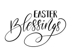 Easter holiday celebration. Easter Blessings handwriting lettering design. For banner, poster, photo overlay, apparel design. Vector illustration isolated on Royalty Free Stock Image