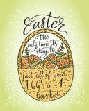 Easter vector lettering card. Postcart with quote - Easter, the only time it s okay to put all your eggs in 1 basket Stock Photos