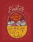 Easter vector lettering card. Postcart with quote - Easter, the only time it s okay to put all your eggs in 1 basket Royalty Free Stock Photos