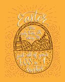 Easter vector lettering card. Postcart with quote - Easter, the only time it`s okay to put all your eggs in 1 basket Stock Image