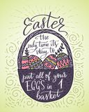 Easter vector lettering card. Postcart with quote - Easter, the only time it s okay to put all your eggs in 1 basket Stock Images