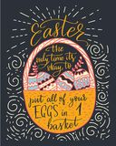 Easter vector lettering card. Postcart with quote - Easter, the only time it s okay to put all your eggs in 1 basket Stock Photo