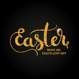 Easter. What an eggcelent day golden handwritten lettering Royalty Free Stock Photo