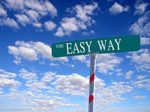 The Easy Way. Sign that reads The Easy Way royalty free stock images