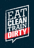 Eat Clean Train Dirty. Sport And Fitness Workout Creative Motivation Vector Design. Gym Poster Concept Stock Images