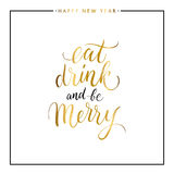Eat, drink and be Merry gold text  Royalty Free Stock Image