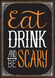 Eat, Drink and Be Scary Halloween Background Royalty Free Stock Images