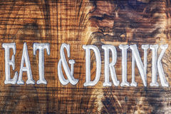 Eat and Drink Wooden Sign Royalty Free Stock Photo