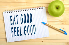Eat good Feel good Stock Photos