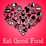 Eat good food Royalty Free Stock Images