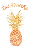 Eat Healthy - Pineapple. Healthy foods template, that reads Eat Healthy and has a pineapple on it Royalty Free Stock Photography