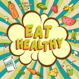 Eat healthy retro style illustration. Comic cartoon explosion with different healthy products. Royalty Free Stock Images