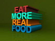 Eat more real food. In 3D block letter graphic on green background stock image