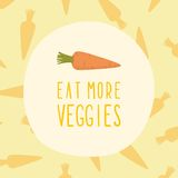 Eat more veggies card with carrot. Vector EPS10 illustration Royalty Free Stock Photo