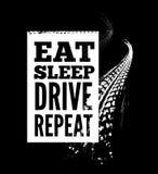 Eat sleep drive repeat text on tire tracks background. Vector illustration Stock Photos