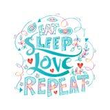 Eat, sleep,love, repeat. Brush lettering. Royalty Free Stock Photo