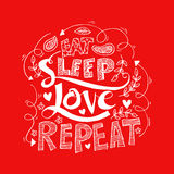 Eat, sleep,love, repeat. Brush lettering. Stock Image
