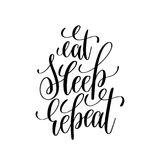 Eat sleep repeat black and white modern brush calligraphy. Positive quote, motivational and inspirational typography poster, hand lettering text vector Stock Photography