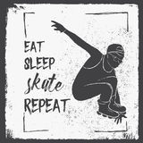 Eat Sleep Skate Repeat. Motivation Quote. Creative Vector Typography Poster. Eat Sleep Skate Repeat. Motivation Quote. Poster Concept. Rollers sport brochure Royalty Free Stock Photos