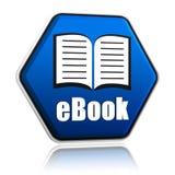 Ebook och boken undertecknar in det blåa sexhörningsbanret Arkivfoton