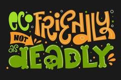 Eco Życzliwy nie jako Śmiertelny teksta slogan Kolorowy zieleni i pomarańcze eco ręki remisu literowania życzliwy zwrot na c ilustracja wektor