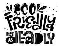 Eco amichevole non come slogan micidiale del testo - tiraggio amichevole della mano di Eco che segna frase con lettere monocromat illustrazione vettoriale