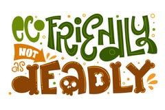 Eco freundlich nicht als tödlicher Textslogan Bunte grüne und orange lokalisierte Beschriftungsphrase des eco freundliche Handa stock abbildung