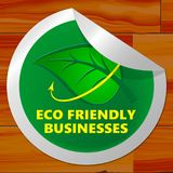 Eco Friendly Businesses Meaning Green Business 3d Illustration. Eco Friendly Businesses Sticker Meaning Green Business 3d Illustration Royalty Free Stock Images