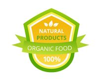 Eco-friendly 100 guaranteed natural products, food market, farm, biological label. Colorful label, sticker, badge, healthy organic food. Eco-friendly 100 royalty free illustration