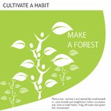 Eco Friendly Ideas make a forest. Plant a tree, nurture it and spread your friends and neighbours, before you know you have a small forest. Flag of your own Royalty Free Stock Images