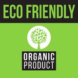 Eco friendly organic product label Royalty Free Stock Image