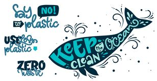 Eco friendly text set. Keep the Ocean Clean, Use Less Plastic, Say No to Plastic, Zero Waste color hand draw lettering phrase vector illustration
