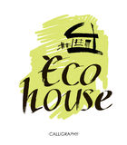 Eco House Vector. Hand lettering typography poster. Royalty Free Stock Photo