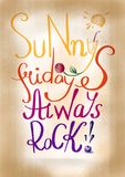 Sunny Fridays always rock hand drawing colorful. Sketch with wood background Royalty Free Stock Photo