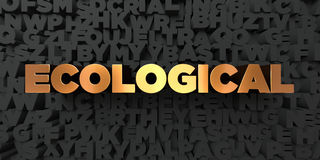 Ecological - Gold text on black background - 3D rendered royalty free stock picture. This image can be used for an online website banner ad or a print postcard Royalty Free Stock Images