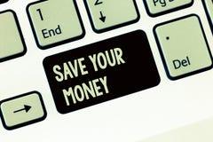 Economias da escrita do texto da escrita seu dinheiro O significado do conceito mantém suas economias no banco ou o estoque para  imagens de stock royalty free