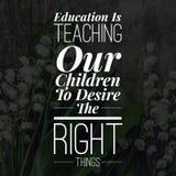 A educação inspirada das citações está ensinando nossas crianças desejar as coisas certas ilustração royalty free