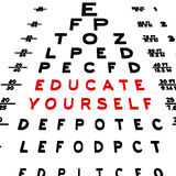 Educate Yourself. Abstract eye chart background design isolated on white Royalty Free Illustration