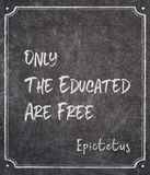 Educated are Epictetus. Only the educated are free - ancient Greek philosopher Epictetus quote written on framed chalkboard stock images