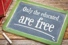 Only the educated are free Stock Image