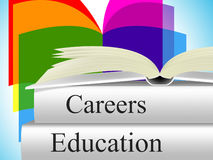 Education Career Indicates Line Of Work And College Stock Images
