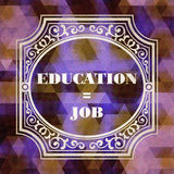 Education - Job Concept. Vintage design. Stock Photo