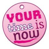 een roze uw tijd nu kenteken is stock illustratie