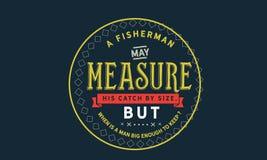 Een visser kan zijn vangst door de grootte meten, maar wanneer een mens genoeg groot is te houden? royalty-vrije illustratie